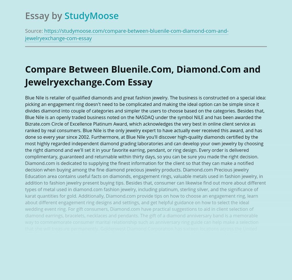 Compare Between Bluenile.Com, Diamond.Com and Jewelryexchange.Com