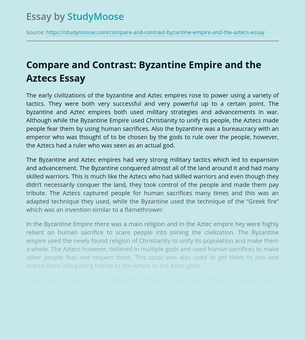Compare and Contrast: Byzantine Empire and the Aztecs