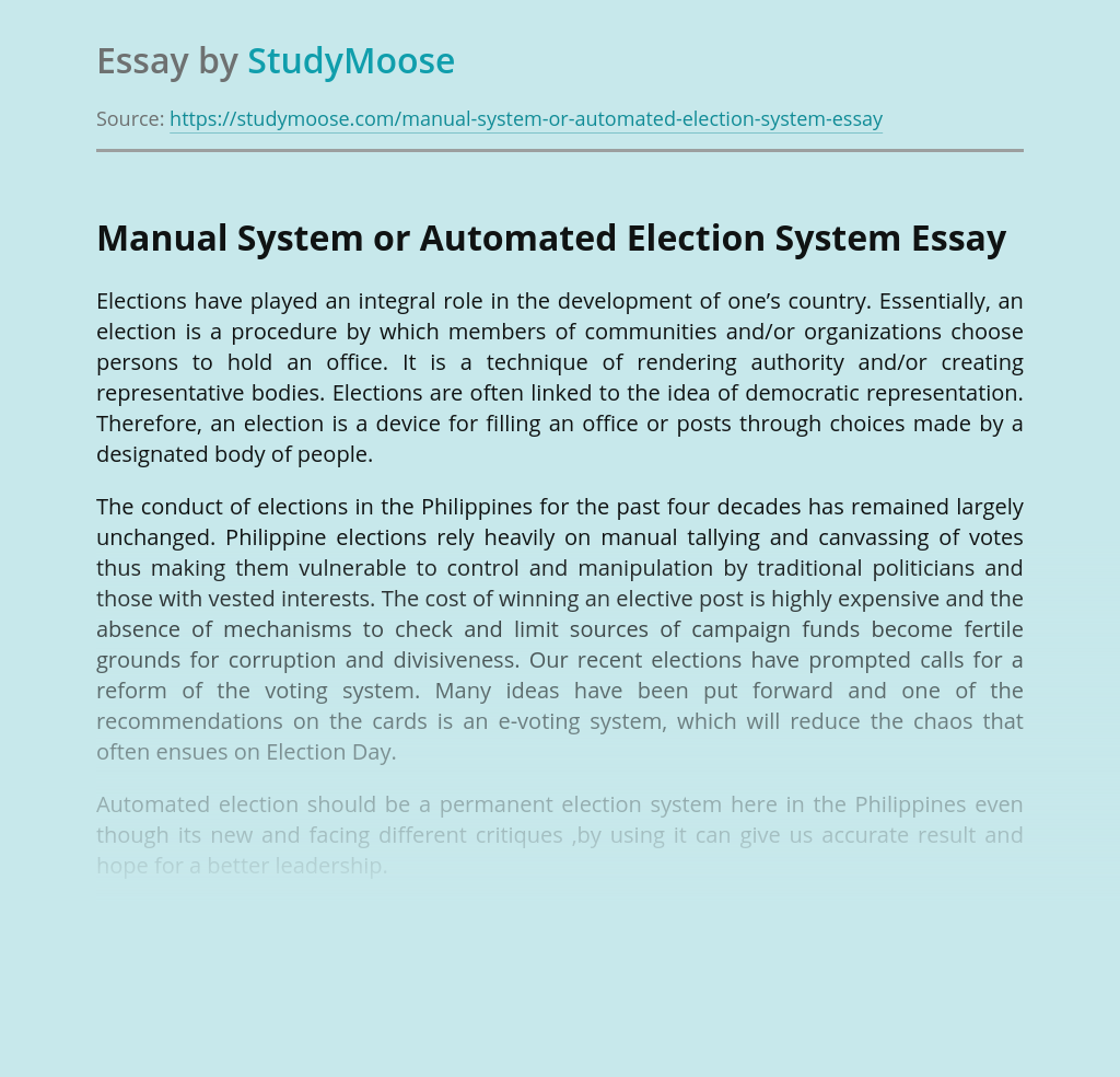 Manual System or Automated Election System