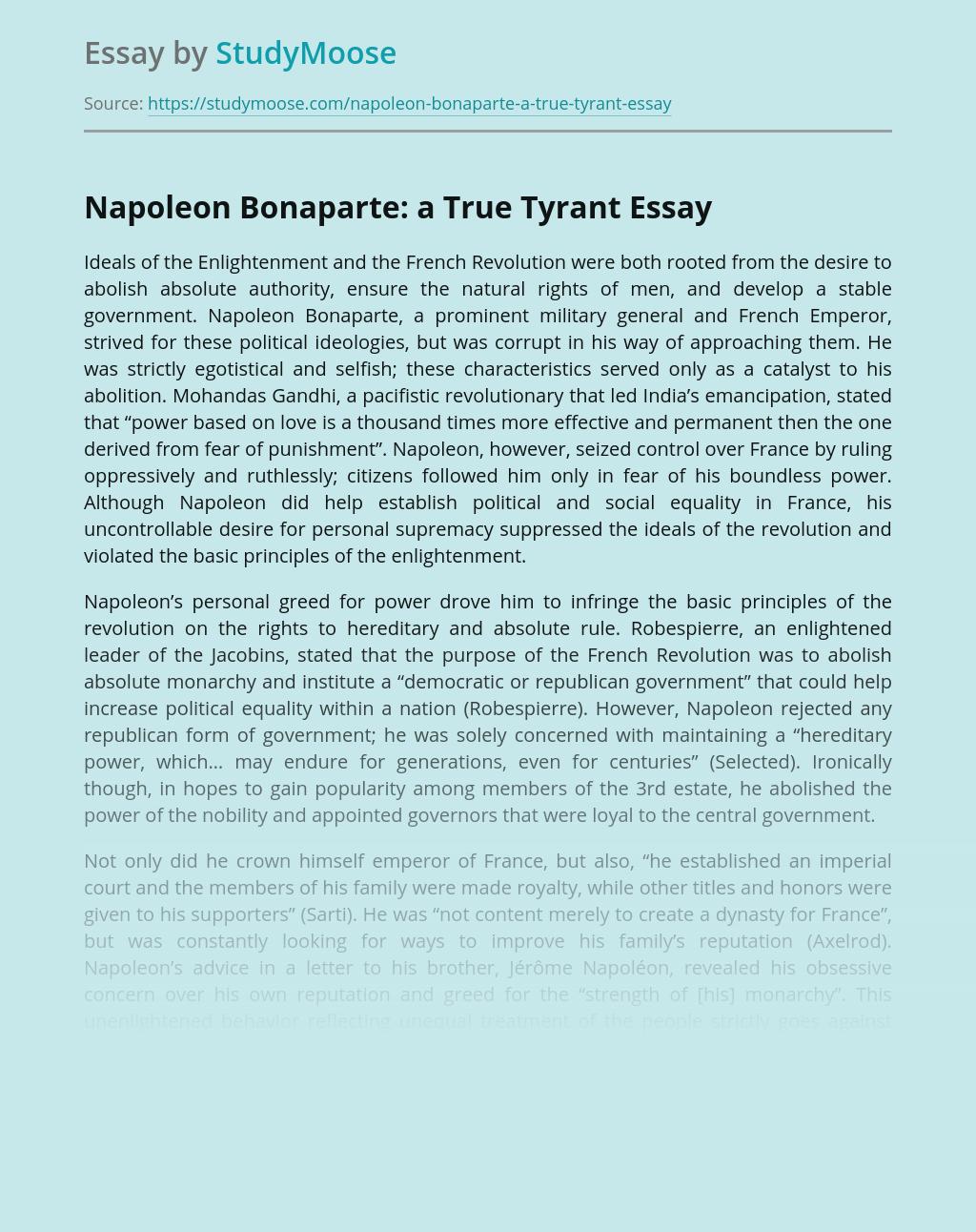 Napoleon Bonaparte: a True Tyrant