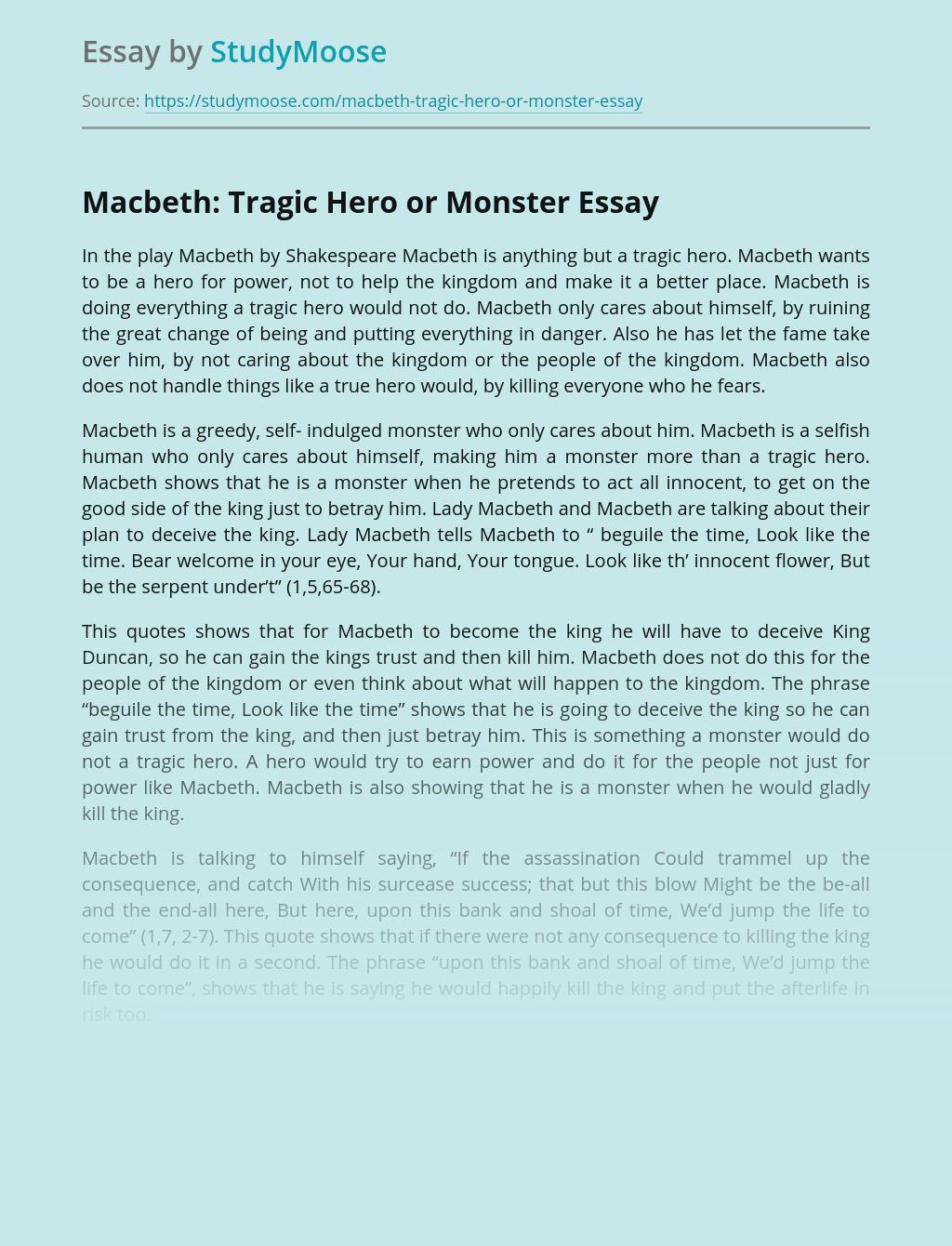 Macbeth: Tragic Hero or Monster