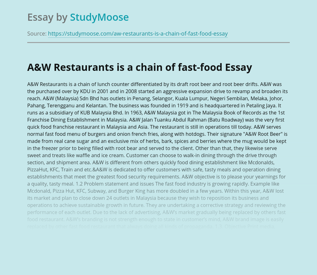 A&W Restaurants is a chain of fast-food