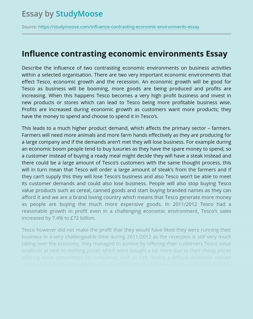 Influence contrasting economic environments