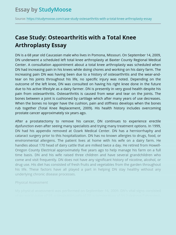 Case Study: Osteoarthritis with a Total Knee Arthroplasty