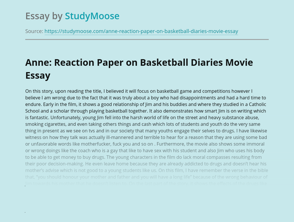 Anne: Reaction Paper on Basketball Diaries Movie