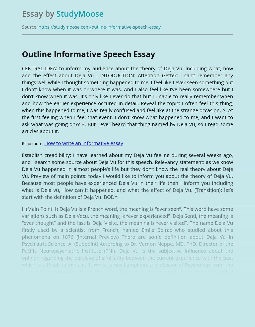 Outline Informative Speech on Deja Vu and Memories