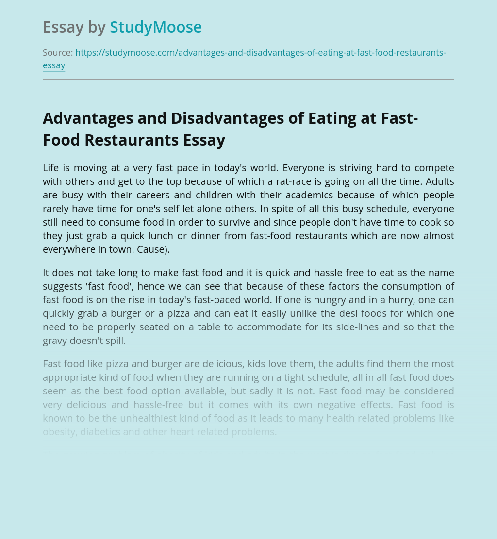 Advantages and Disadvantages of Eating at Fast-Food Restaurants