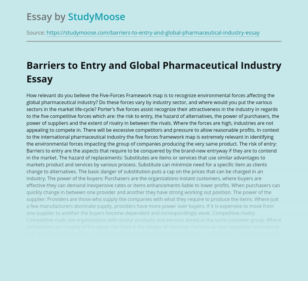 Barriers to Entry and Global Pharmaceutical Industry