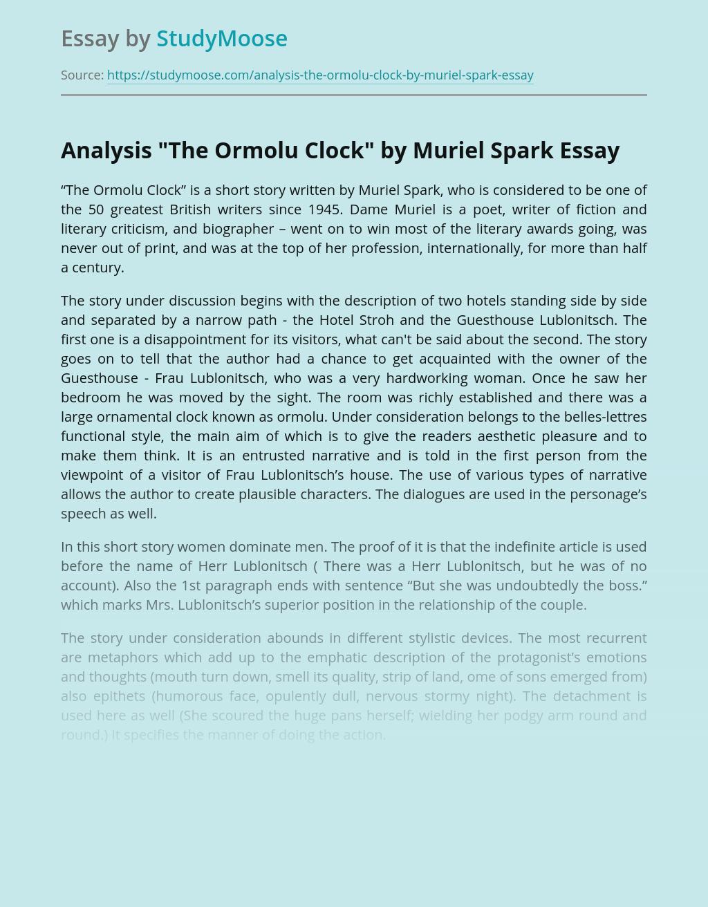 "Analysis ""The Ormolu Clock"" by Muriel Spark"