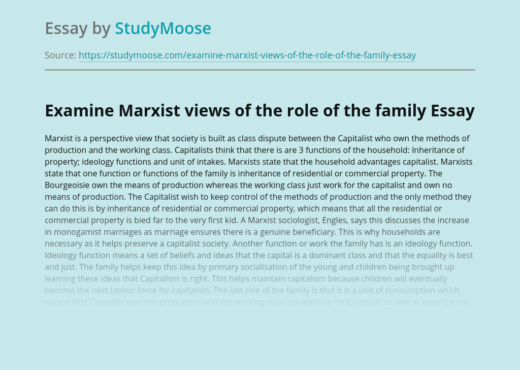 Examine Marxist views of the role of the family