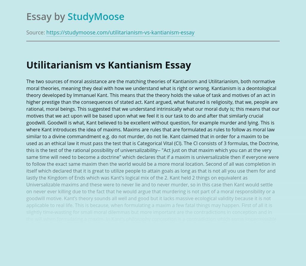 Utilitarianism vs Kantianism - moral assistance