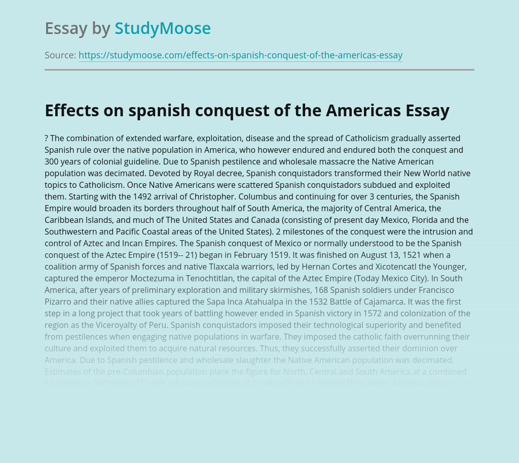 Effects on spanish conquest of the Americas