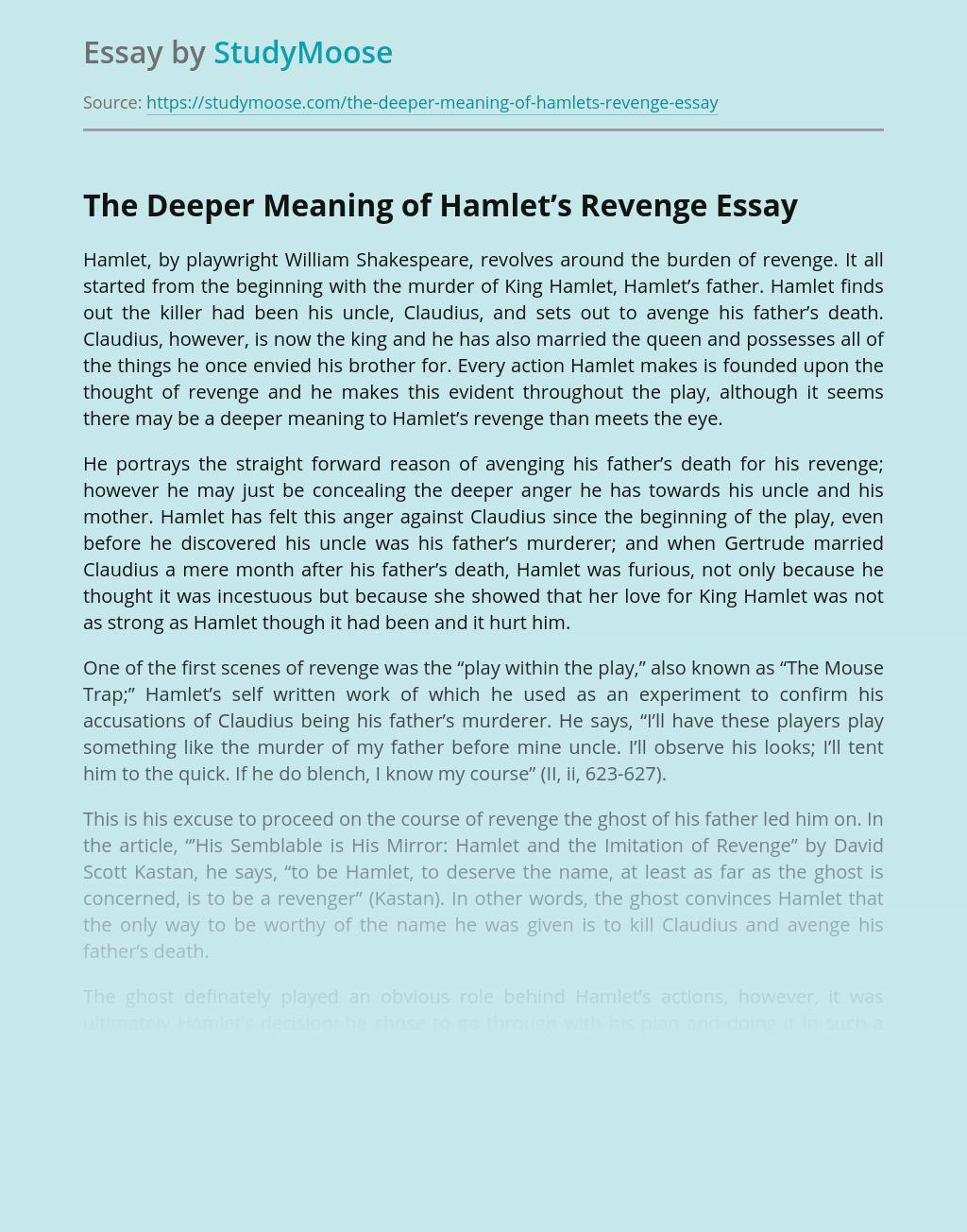 The Deeper Meaning of Hamlet's Revenge
