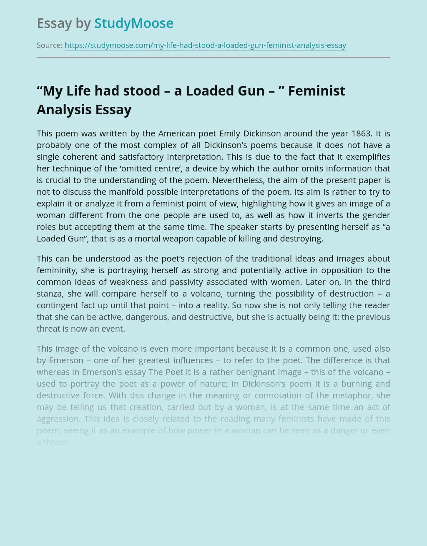 """My Life had stood – a Loaded Gun – "" Feminist Analysis"
