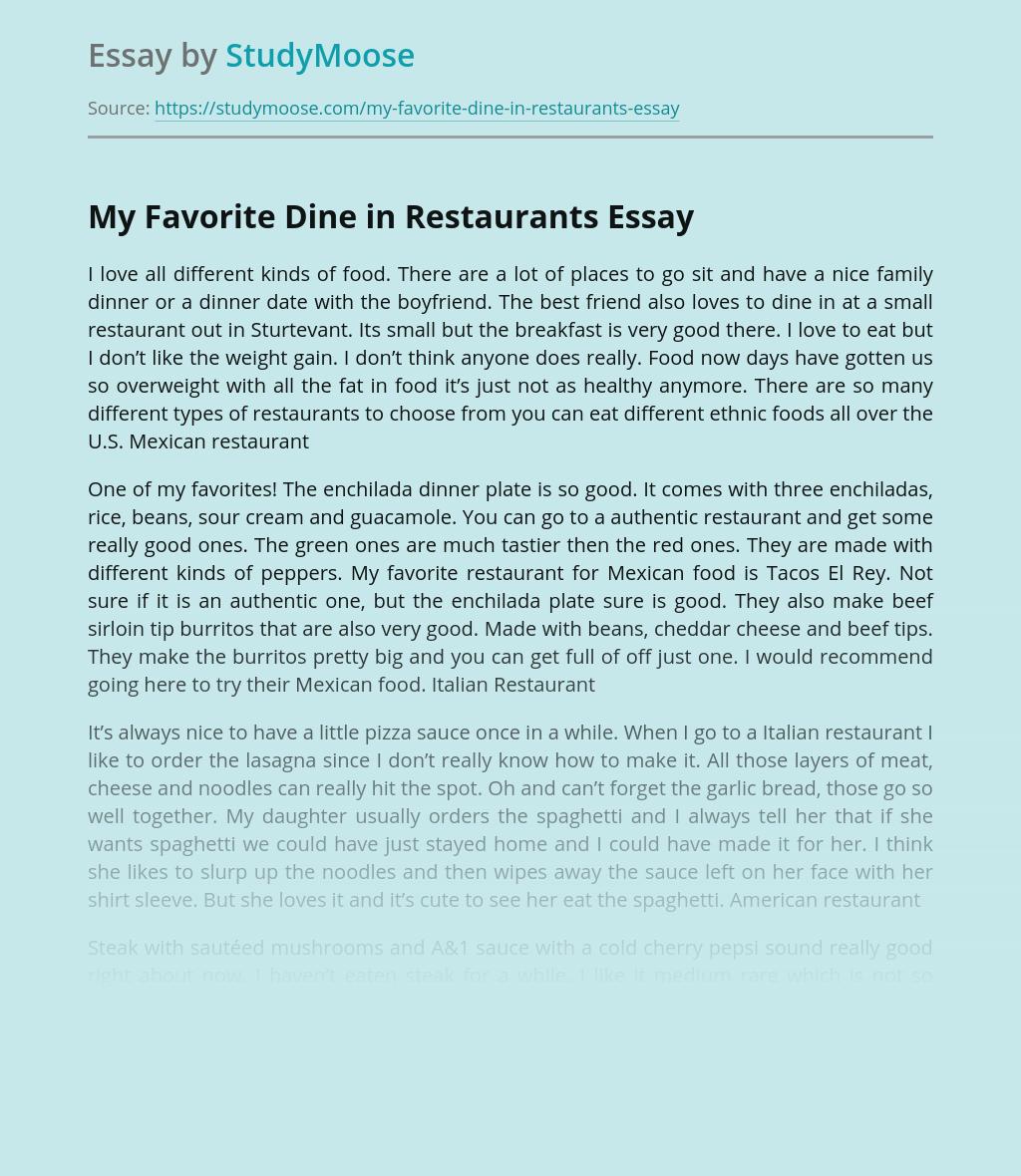 My Favorite Dine in Restaurants