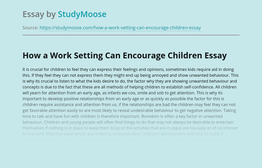 How a Work Setting Can Encourage Children