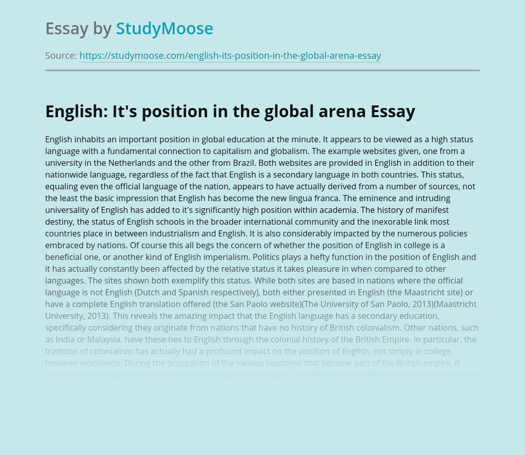 English: It's position in the global arena