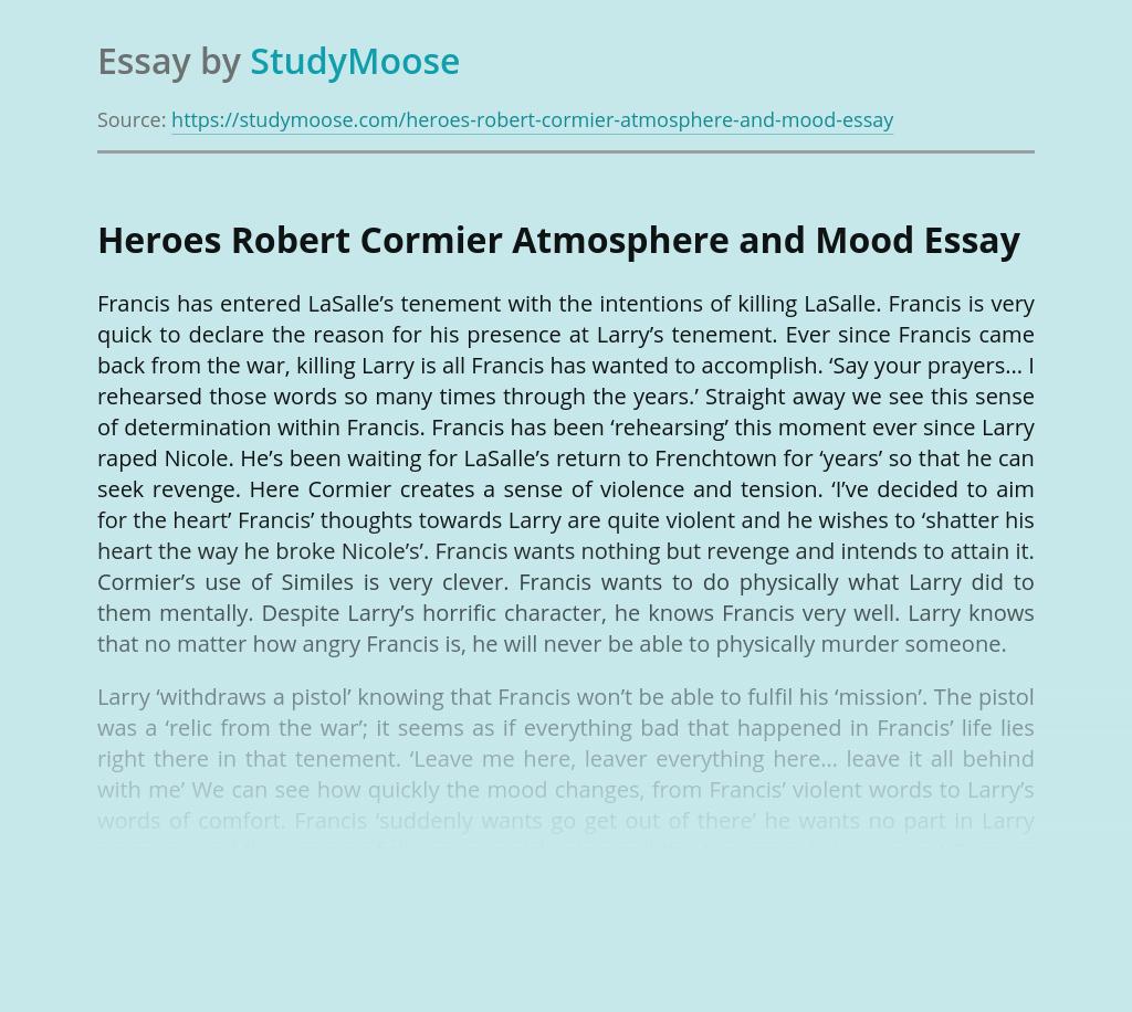 Heroes Robert Cormier Atmosphere and Mood