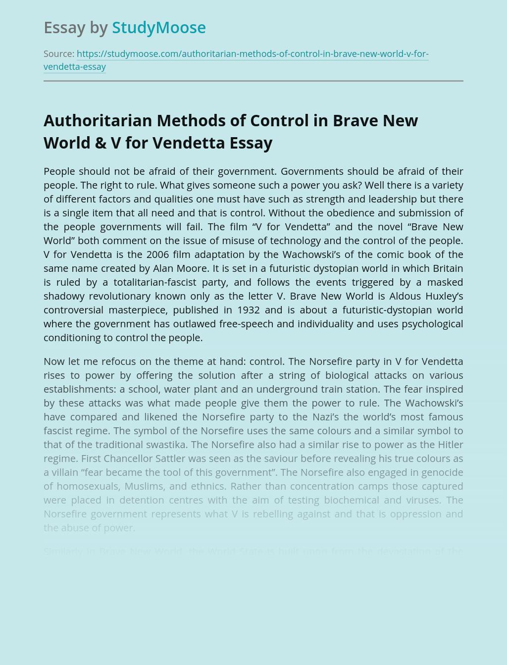 Authoritarian Methods of Control in Brave New World & V for Vendetta