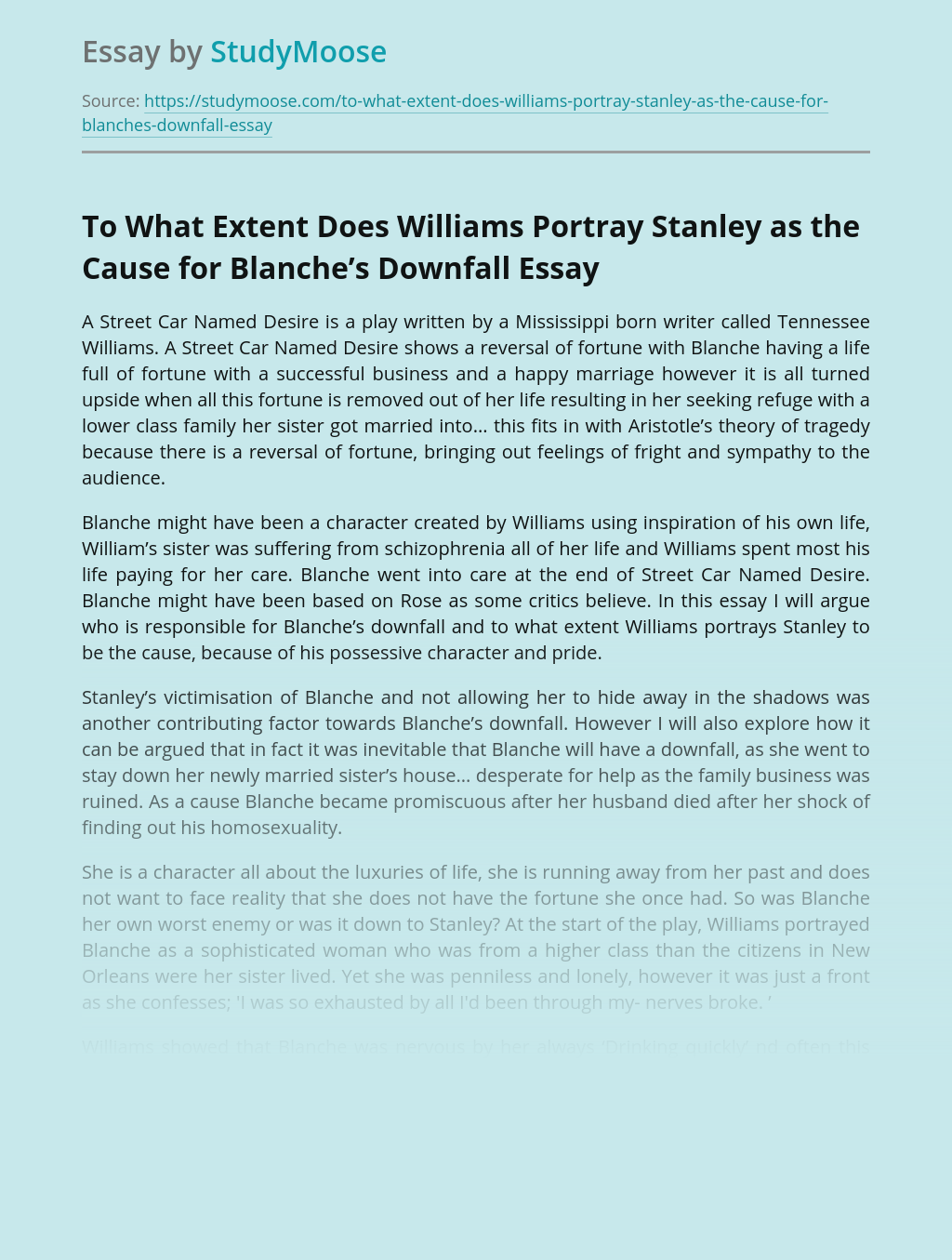 To What Extent Does Williams Portray Stanley as the Cause for Blanche's Downfall?