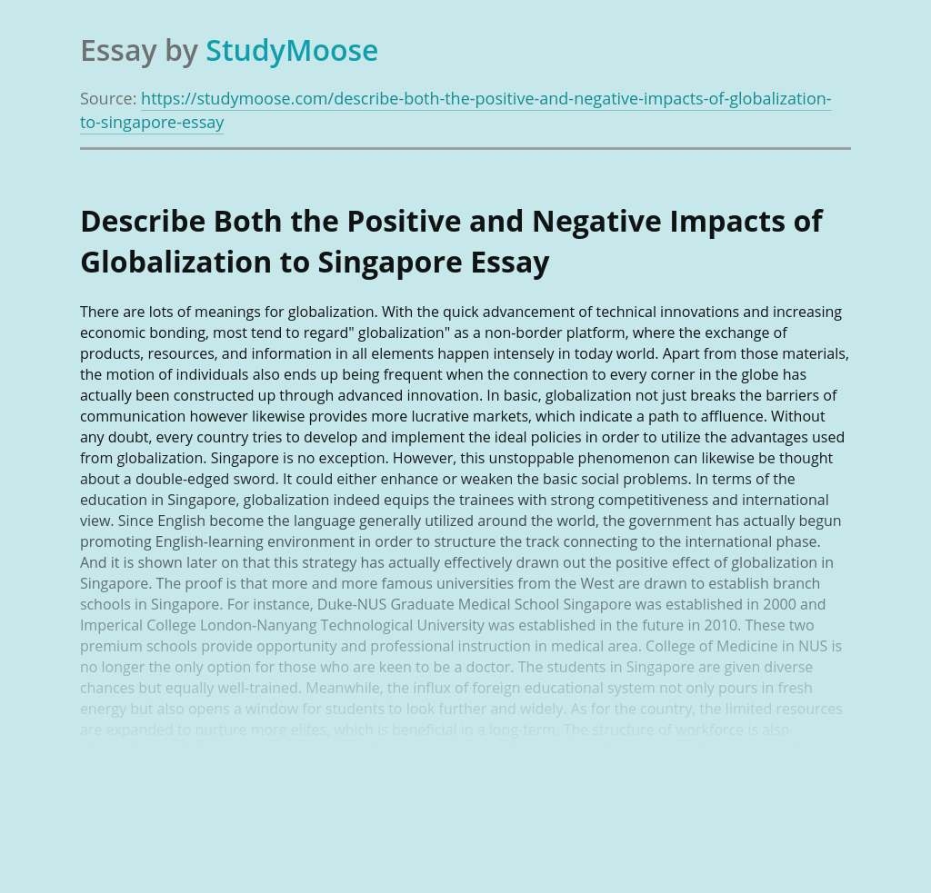 Describe Both the Positive and Negative Impacts of Globalization to Singapore