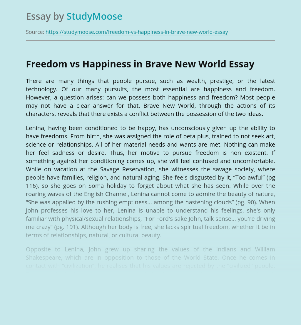Freedom vs Happiness in Brave New World