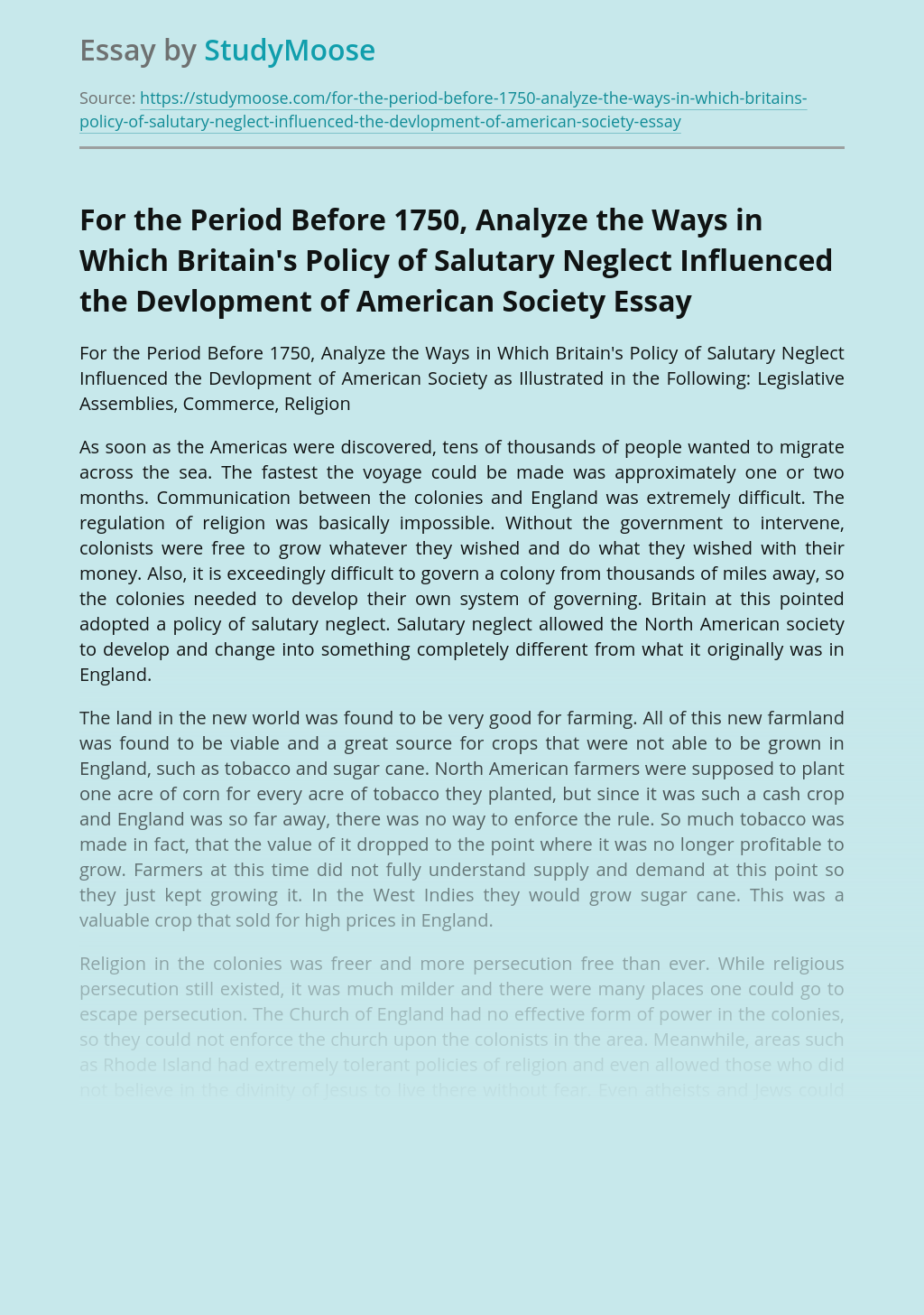 For the Period Before 1750, Analyze the Ways in Which Britain's Policy of Salutary Neglect Influenced the Devlopment of American Society