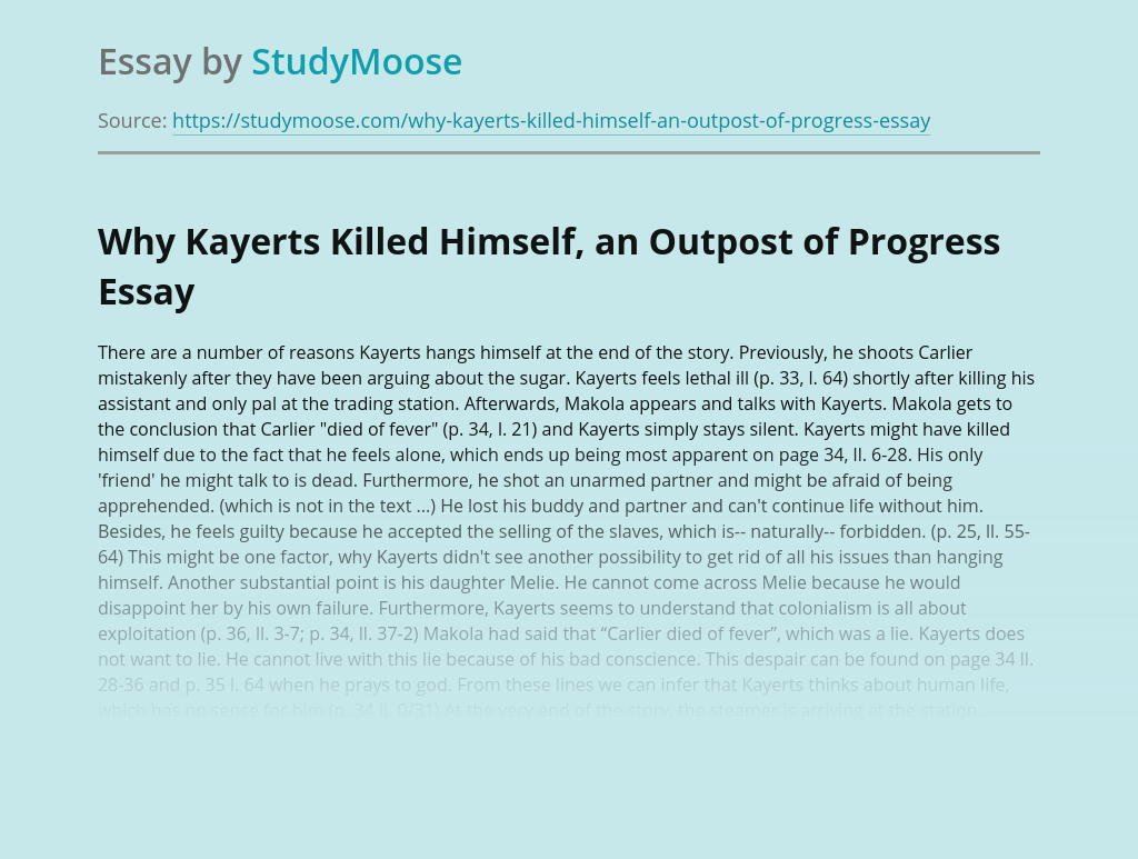 An Outpost of Progress: Why Kayerts Killed Himself?