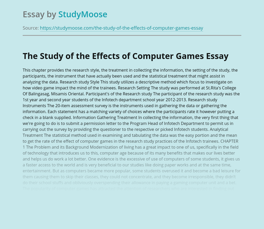 The Study of the Effects of Computer Games