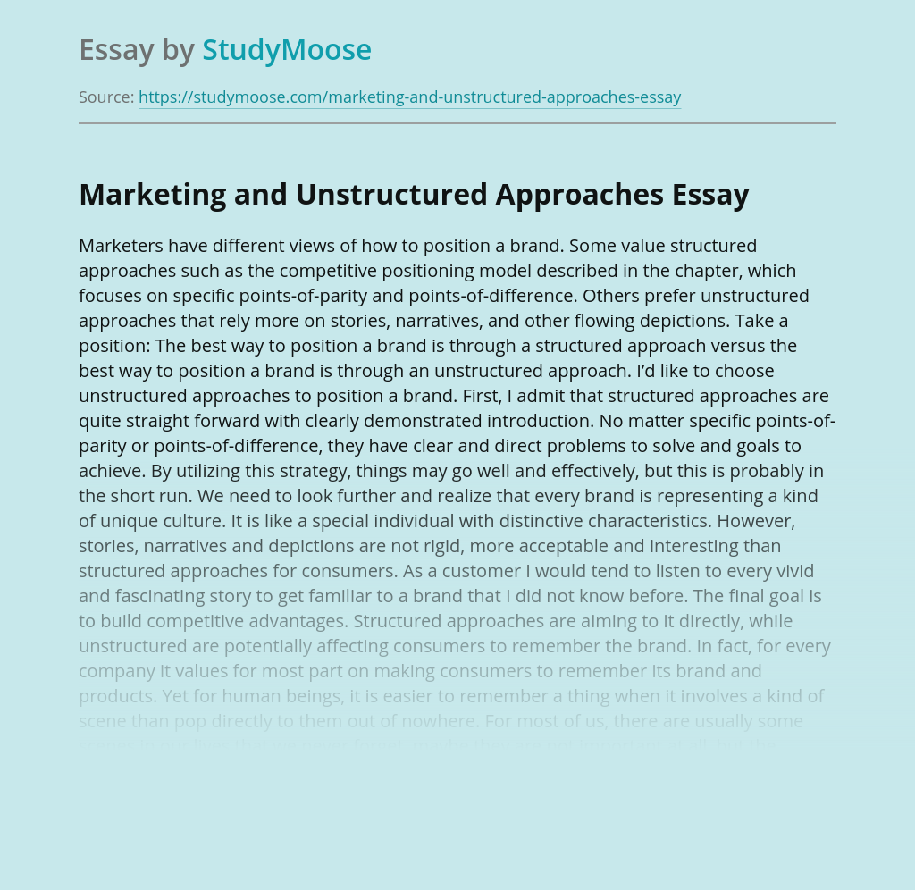 Marketing and Unstructured Approaches
