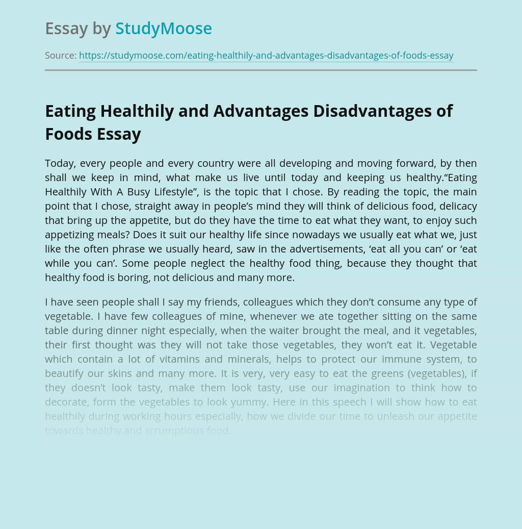 Eating Healthily and Advantages Disadvantages of Foods