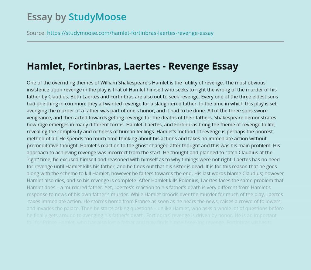 Hamlet, Fortinbras, Laertes - Revenge