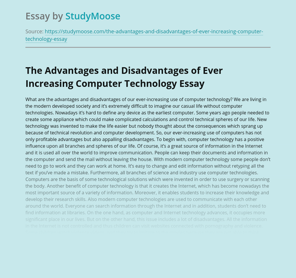 The Advantages and Disadvantages of Ever Increasing Computer Technology