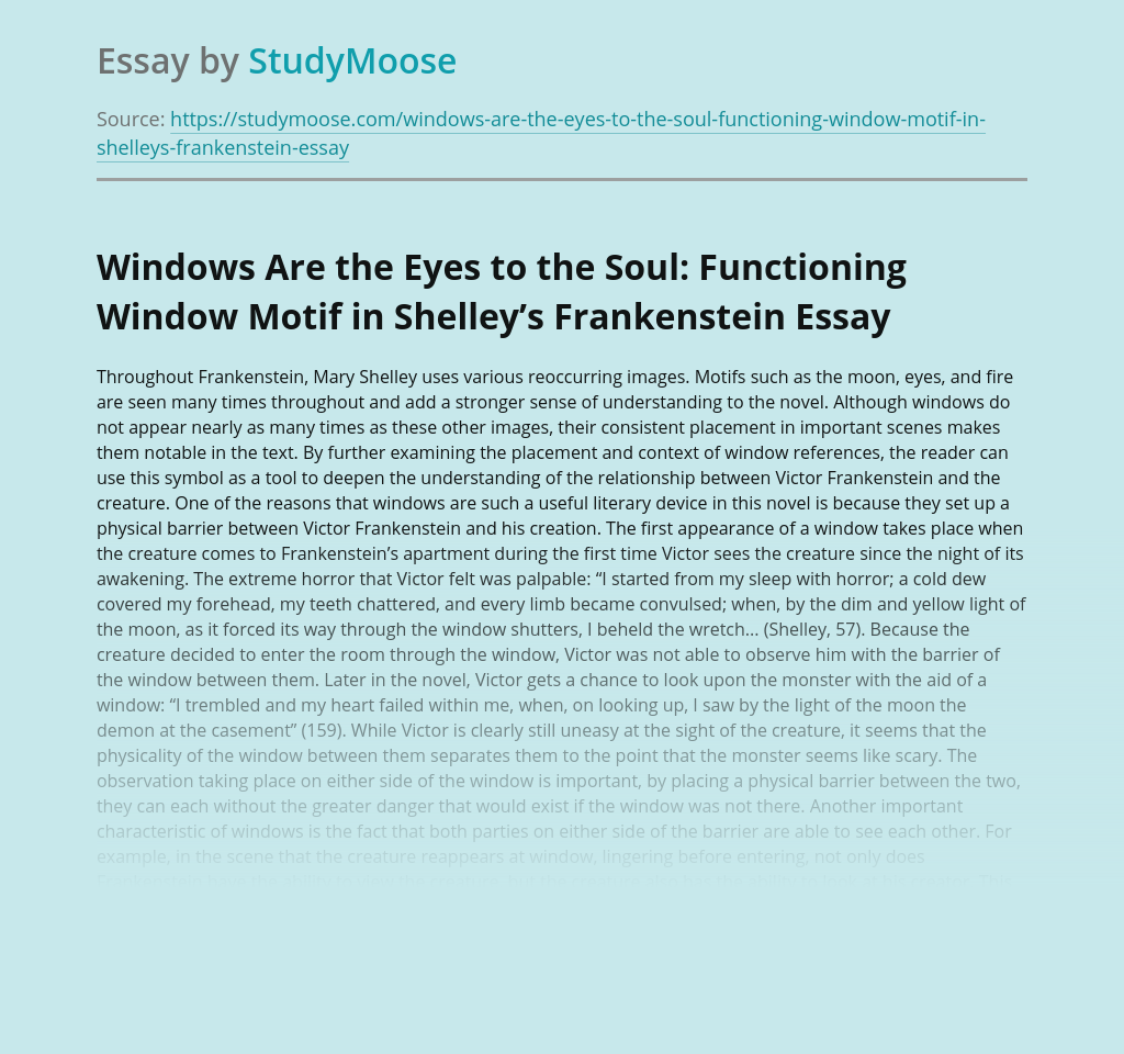 Windows Are the Eyes to the Soul: Functioning Window Motif in Shelley's Frankenstein