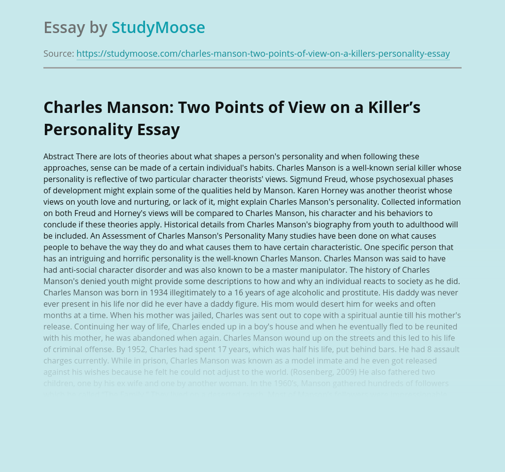 Charles Manson: Two Points of View on a Killer's Personality