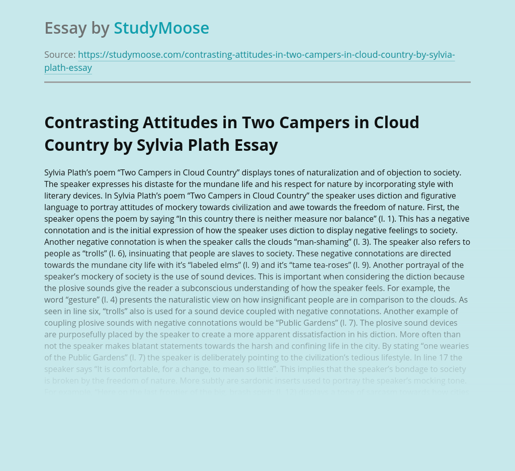 Contrasting Attitudes in Two Campers in Cloud Country by Sylvia Plath
