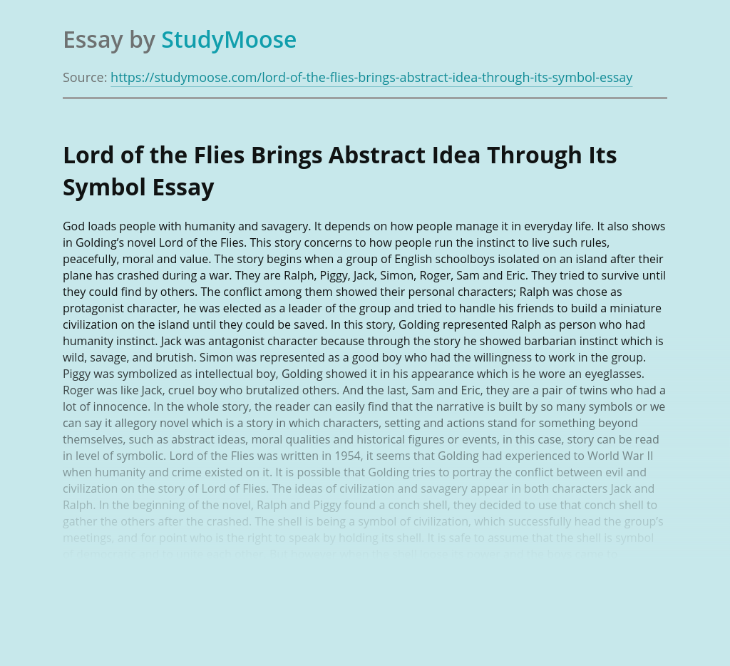 Lord of the Flies Brings Abstract Idea Through Its Symbol