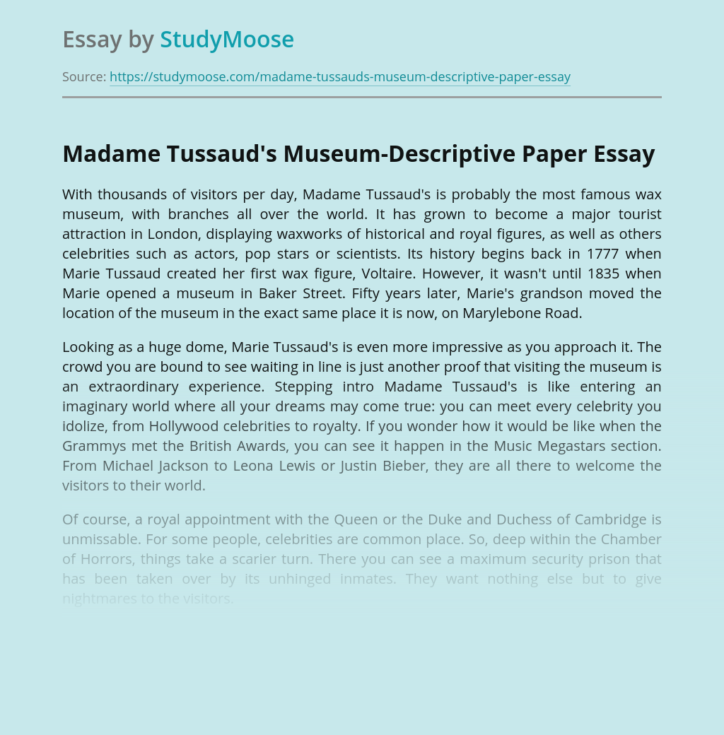 Madame Tussaud's Museum-Descriptive Paper