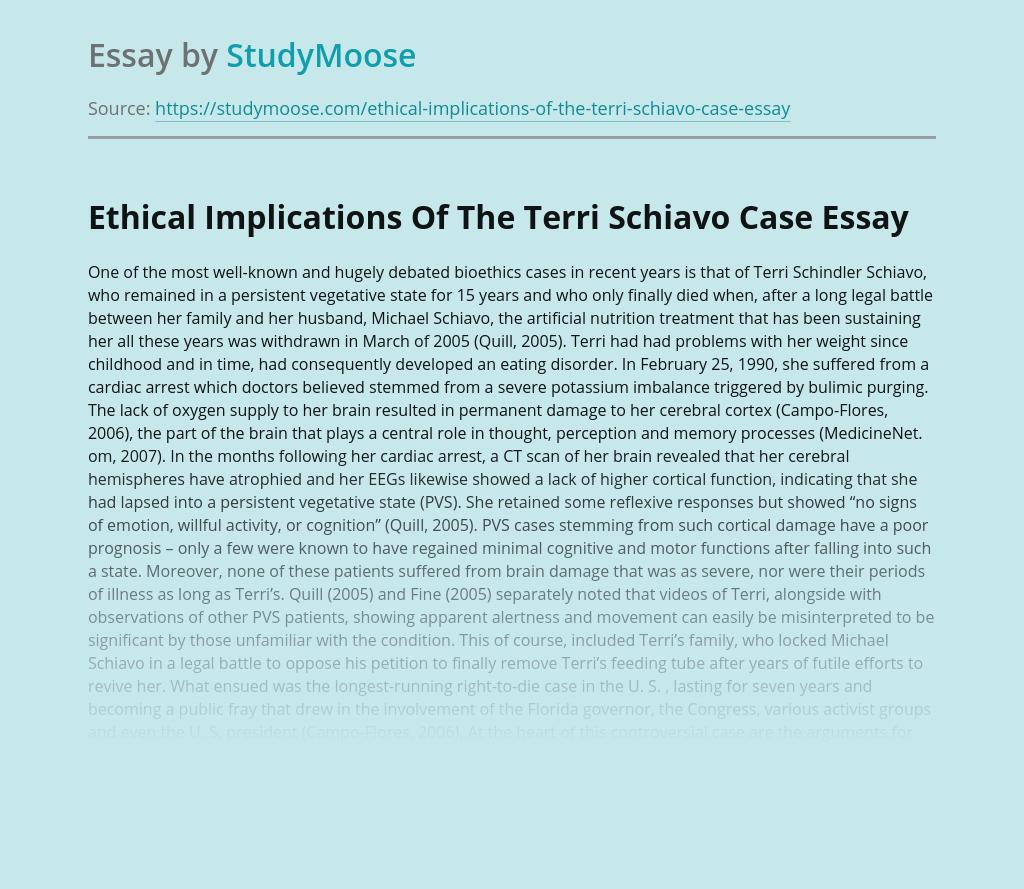 Ethical Implications Of The Terri Schiavo Case