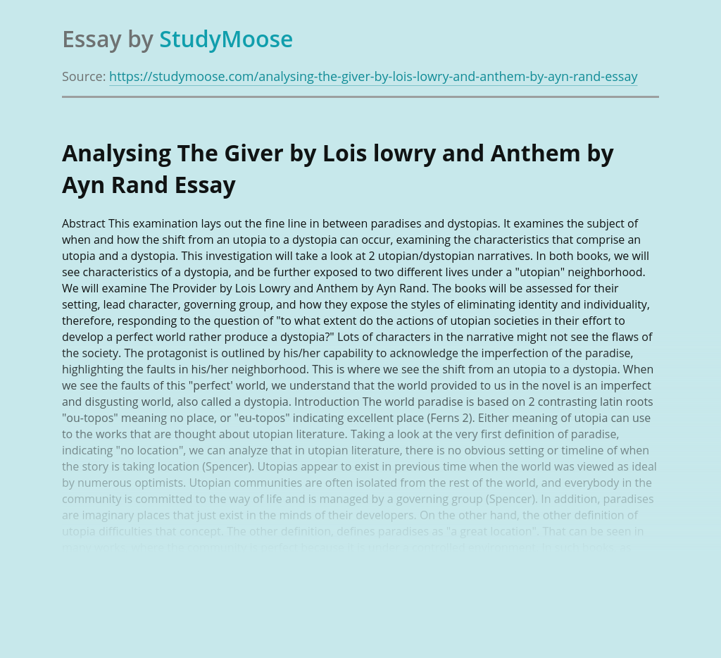 Analysing The Giver by Lois lowry and Anthem by Ayn Rand