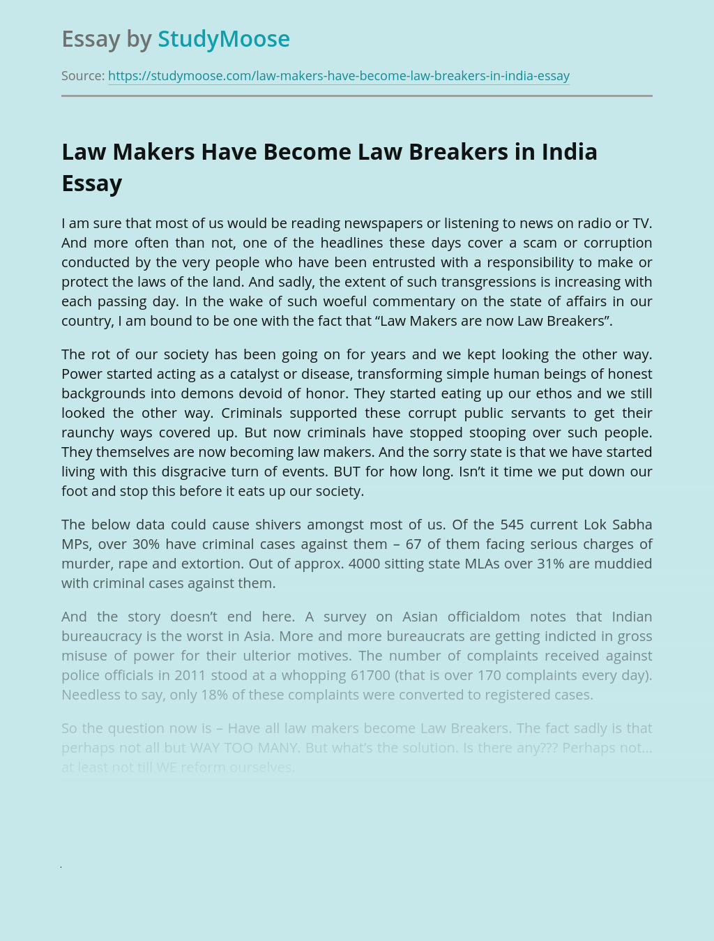 Law Makers Have Become Law Breakers in India