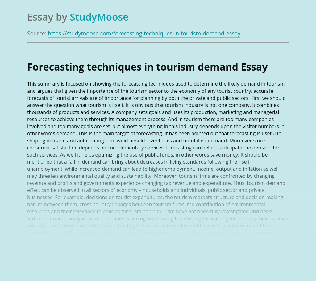 Forecasting techniques in tourism demand
