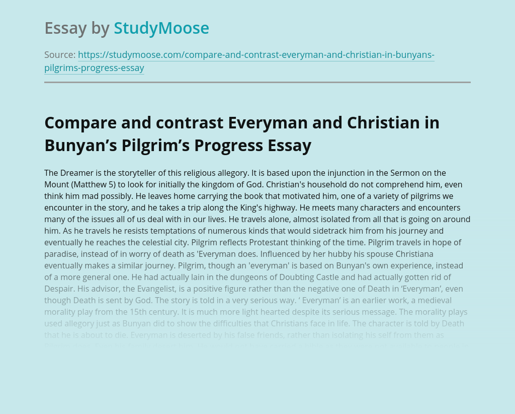 Compare and contrast Everyman and Christian in Bunyan's Pilgrim's Progress