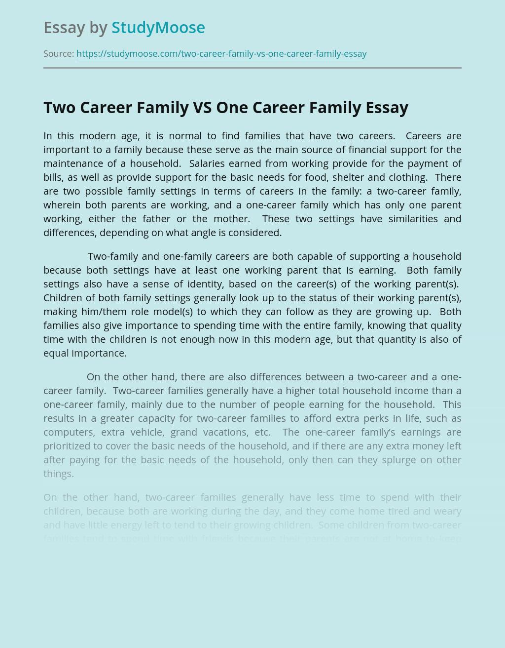 Two Career Family VS One Career Family