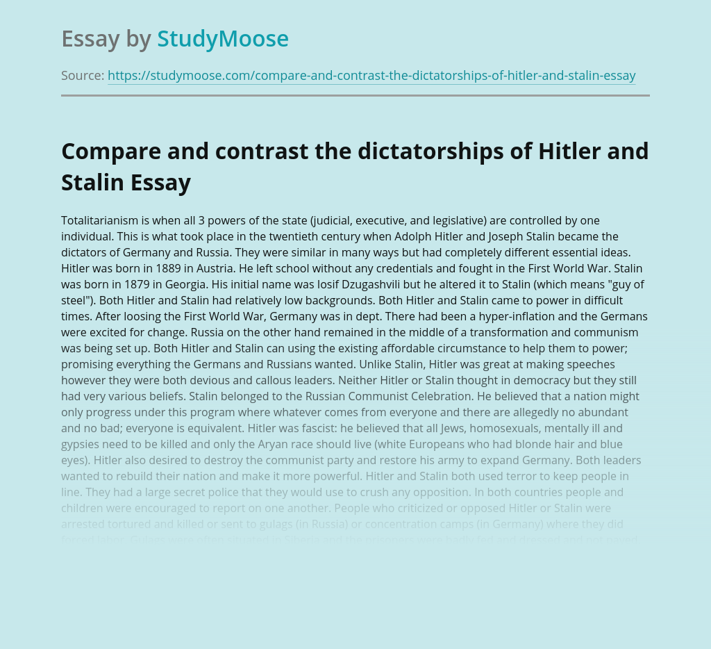 Compare and contrast the dictatorships of Hitler and Stalin