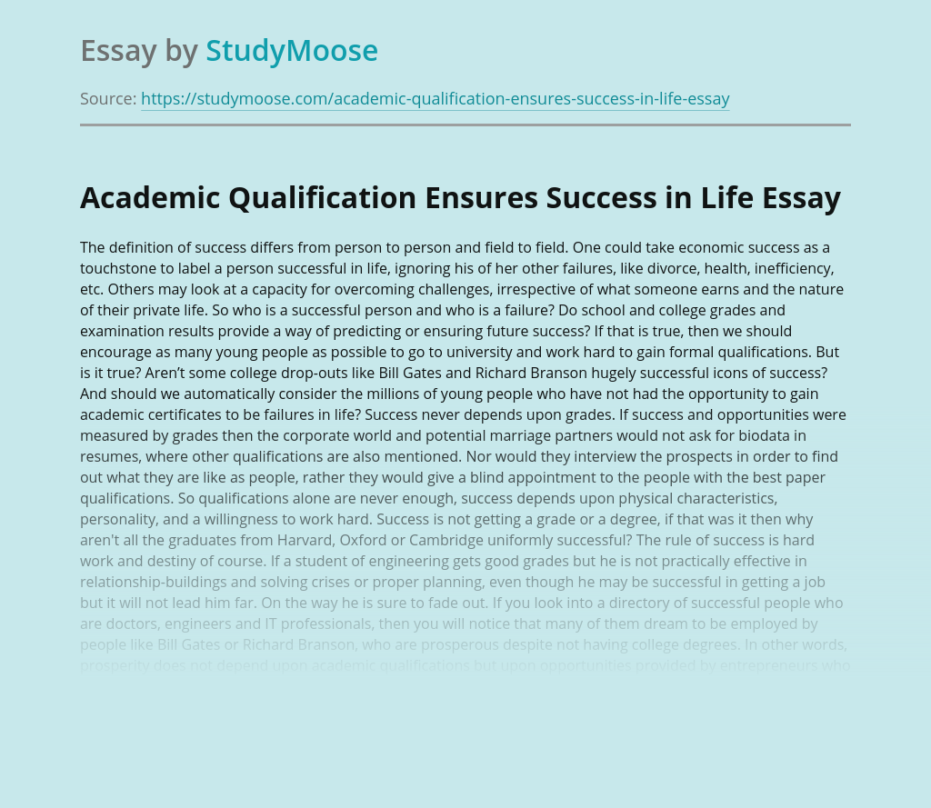 Academic Qualification Ensures Success in Life