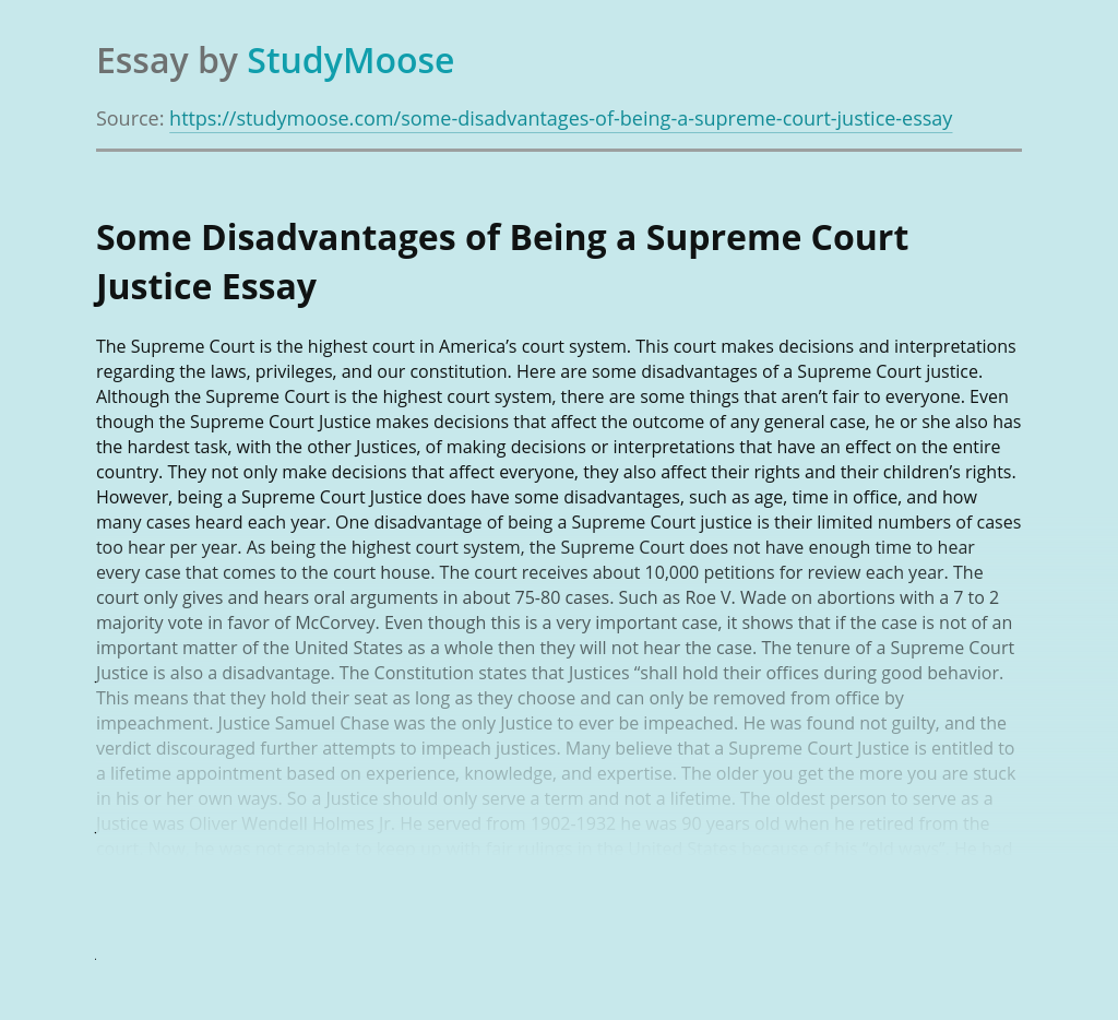 Some Disadvantages of Being a Supreme Court Justice