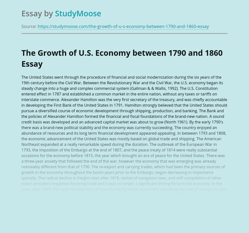 The Growth of U.S. Economy between 1790 and 1860