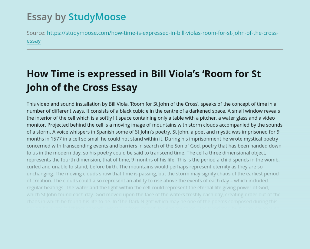 How Time  is expressed in Bill Viola's 'Room for St John of the Cross