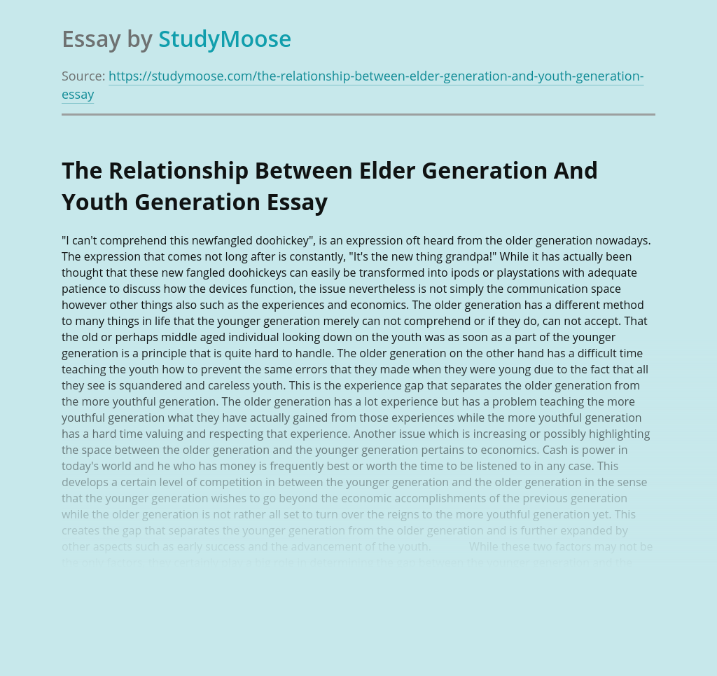 The Relationship Between Elder Generation And Youth Generation
